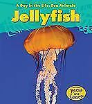 Jellyfish (Day in the Life: Sea Animals)-ExLibrary