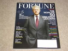 BILL CLINTON * THE WORLD'S 50 GREATEST LEADERS April 7 2014 FORTUNE MAGAZINE