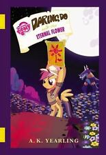 My Little Pony: Daring Do and the Eternal Flower  (ExLib)