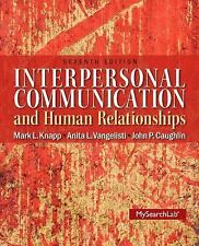 Interpersonal Communication and Human Relationships Vangelisti w/ pearson etext