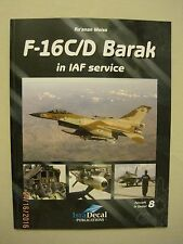 'F-16C/D Barak in IAF Service' IsraDecal Aircraft in Detail #8