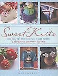Sweet Knits: 30 Cute Designs for Kids by Graham-Evans, Catherine