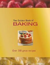 The Golden Book of Baking : Over 300 Great Recipes by Rachel Lane, Carla...