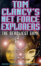 Tom Clancy, Steve Pieczenik Deadliest Game (Tom Clancy's Net Force Explorers) Ve
