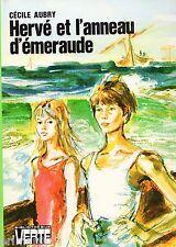Hervé et l'anneau d'émeraude / Cécile AUBRY / Bibliothèque Verte // 1ère Edition