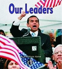 Our Leaders First Step Nonfiction Paperback - Kishel, Ann-Marie - Paperback