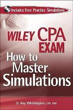 Wiley CPA Exam: How to Master Simulations (with CD ROM) (Wiley Cpa Exa-ExLibrary