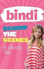 A Ghostly Tale (Bindi Behind the Scenes)-ExLibrary