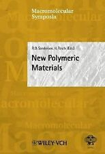 New Polymeric Materials: 5th Annual UNESCO School & IUPAC Conference (Macromolec