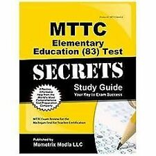 MTTC Elementary Education (83) Test Secrets Study Guide: MTTC Exam Review for th