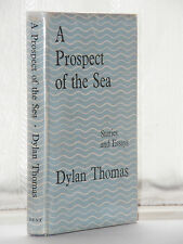 Dylan Thomas - A Prospect Of the Sea 1st Edition 1955
