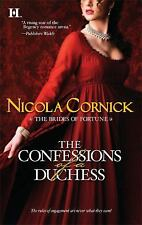 The Brides of Fortune: The Confessions of a Duchess by Nicola Cornick (2009, Pap