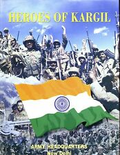 HEROES OF KARGIL ( Indian Army in Jammu & Kashmir -Himalayas) Kanwal  HBdj