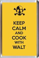 KEEP CALM and COOK WITH WALT from BREAKING BAD TV Series Unique Fridge Magnet