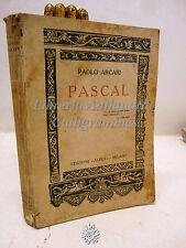 Paolo Arcari: Pascal, Edizioni Alpes 1927, Biografie, Storia, Letteratura