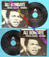 LP 45 7'' MICHAEL MASSER AND MANDRILL Ali bom-ba-ye MOHAMED ALI no cd mc dvd
