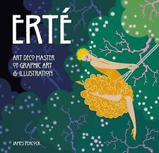 Masterworks: Erté : Art Deco Master of Graphic Art and Illustration by James...