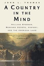 A Country in the Mind: Bernard Devoto, Wallace St - Thomas, John L. - Paperback