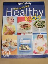 WOMENS WEEKLY COOKBOOK COOKING RECIPES FOOD FOR FIT AND HEALTHY KIDS