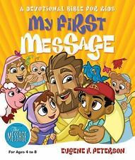 My First Message : A Devotional Bible for Kids (2007, Hardcover)