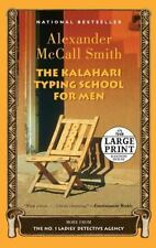 The Kalahari Typing School for Men: A No. 1 Ladies' Detective Agency Novel