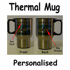 Personalised thermal Stainless Steel Travel Mug any image any text