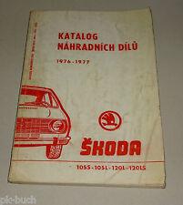 Teilekatalog / Katalog náhradních dílů Skoda S 105 S 105 L 120 L 120 LS 1977