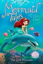 The Lost Princess (Mermaid Tales)-ExLibrary