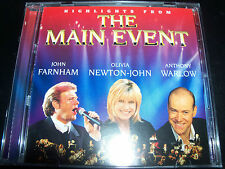 The Main Event Highlight CD Ft John Farnham Olivia Newton John & Anthony Warlow