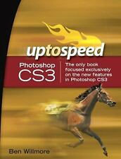 Adobe Photoshop CS3: Up to Speed Willmore, Ben Paperback
