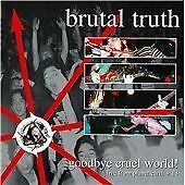 Brutal Truth - Goodbye Cruel World (Live & Rare Tracks, 1999) 2 CD Poster sleeve