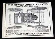"1908 OLD MAGAZINE PRINT AD, ""THE REEVES"" COMPLETE CHASSIS FOR HIGH WHEEL AUTO!"