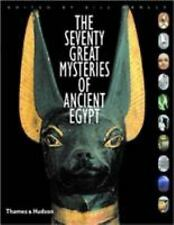 Seventy Great Mysteries of Ancient Egypt by Manfred Bietak and Bill Manley...