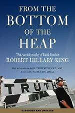 From the Bottom of the Heap: The Autobiography of Black Panther Robert Hillary K