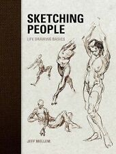 Sketching People: Life Drawing Basics, Jeff Mellem, Good Book