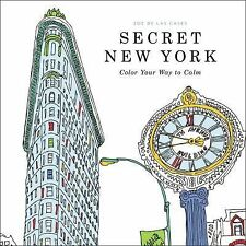 Secret New York : Color Your Way to Calm (2015, Paperback)