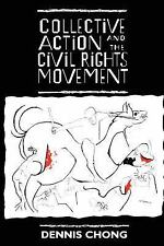 Collective Action and the Civil Rights Movement (American Politics and Politica