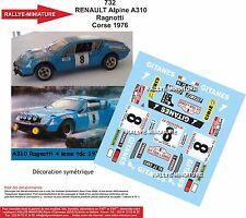 Decals  1/32  réf 732 Renault Alpine 310 RAGNOTTI Tour de Corse 1976