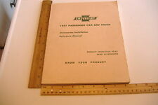 ~CHEVROLET~1957 PASSENGER CAR & TRUCK~ACCESSORIES INSTALLATION REFERENCE MANUAL~