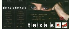 RARE / TICKET BILLET DE CONCERT LIVE - TEXAS A MARSEILLE / FRANCE  DECEMBRE 1997