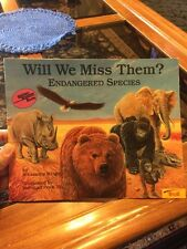 Will We Miss Them? Endangered Species - A Reading Rainbow Book