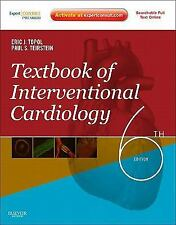 Textbook of Interventional Cardiology by Paul S. Teirstein and Eric J. Topol...
