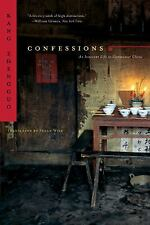 Confessions: An Innocent Life in Communist China, Kang Zhengguo, W. W. Norton &