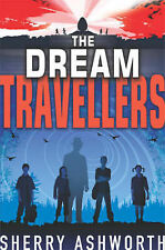 Ashworth, Sherry The Dream Travellers Very Good Book