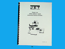 Jet   JPSG-1020A & 1224A Automatic Surface Grinder Parts List  Manual *180