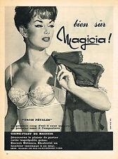 PUBLICITE ADVERTISING 044  1961  MAGICIA   soutien gorge 3 PETALES