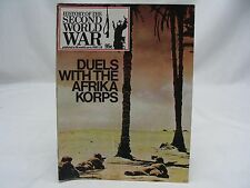 DUELS WITH THE AFRIKA CORPS - HISTORY OF THE SECOND WORLD WAR MAGAZINE BOOKLET!