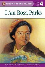 Penguin Young Readers, Level 4: I Am Rosa Parks by Rosa Parks and Jim Haskins...