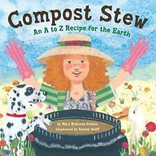 Compost Stew: An A to Z Recipe for the Earth-ExLibrary