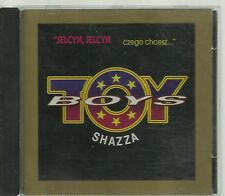 TOY BOYS & SHAZZA - JELCYN CZEGO CHCESZ 1994 EURO CD DISCO POLO POLAND POLEN